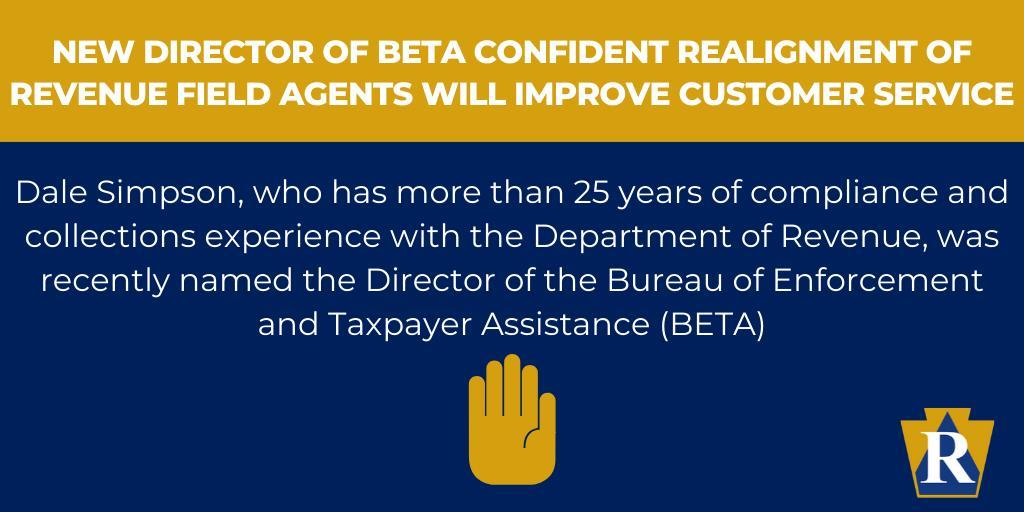 New Director of BETA Confident Realignment of Revenue Field Agents will Improve Customer Service