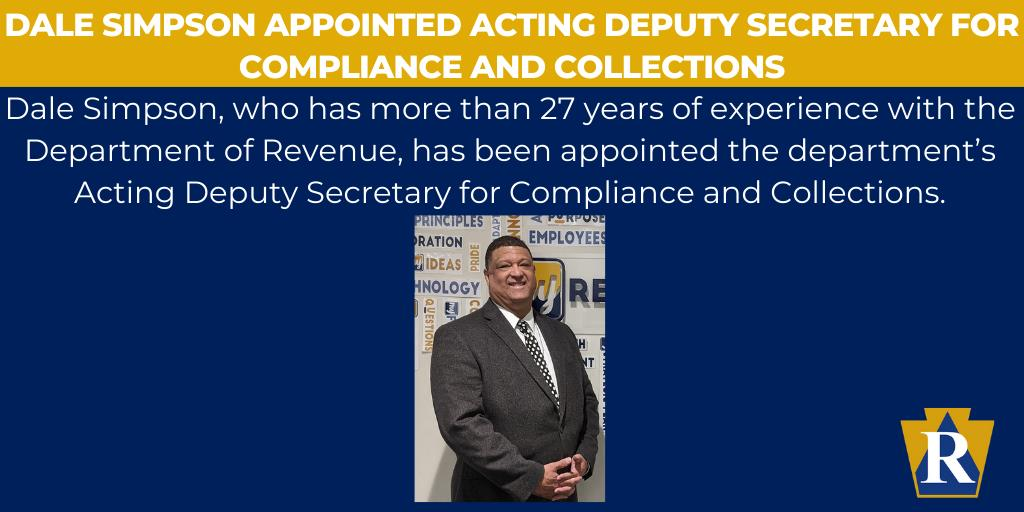 Dale Simpson Appointed Acting Deputy Secretary for Compliance and Collections