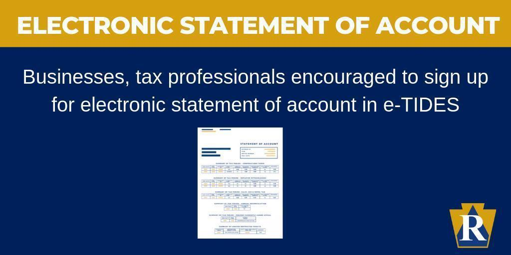 Businesses, tax professionals encouraged to sign up for electronic statement of account in e-TIDES.